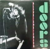 Alive, She Cried - The Doors