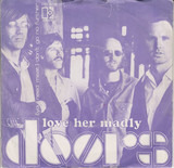 Love Her Madly - The Doors