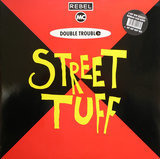 Street Tuff (Remixes) - Double Trouble & Rebel MC