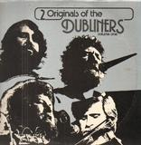 2 Originals Of The Dubliners Volume One - The Dubliners