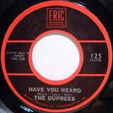 Have You Heard / It Isn't Fair - The Duprees