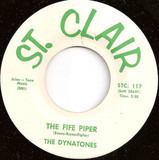 The Fife Piper / And I Always Will - The Dynatones / Gary Van Scyoc And The Dynatones