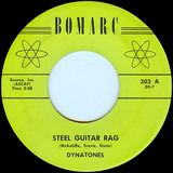 Steel Guitar Rag / The Girl I'm Searching For - The Dynatones