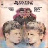 The Everly Brothers' Original Greatest Hits - The Everly Brothers