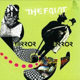 Mirror Error - The Faint