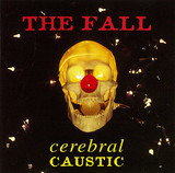 Cerebral Caustic - The Fall