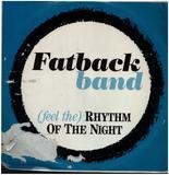 (Feel The) Rhythm Of The Night - The Fatback Band