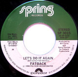 Let's Do It Again / Come And Get The Love - The Fatback Band