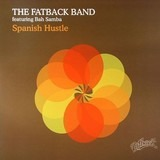 Spanish Hustle - The Fatback Band
