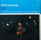 Getz Au Go Go - The New Stan Getz Quartet featuring Astrud Gilberto