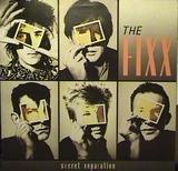 Secret Separation - The Fixx