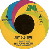 Any Old Time (You're Lonely And Sad) - The Foundations