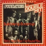 Build Me Up Buttercup / Baby, Now That I've Found You - The Foundations