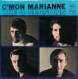 C'mon Marianne - The Four Seasons