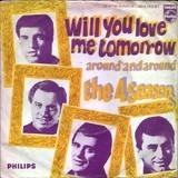 Will You Love Me Tomorrow - The Four Seasons