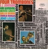 Four Trombones - The Four Trombones - John Lewis / Charles Mingus / J.J. Johnson / Kai Winding / Bennie Green / Will