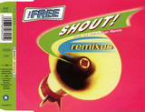 Shout! (Remixes) - The Free
