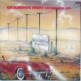 Groundhog Night - The Groundhogs