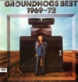 Groundhogs Best 1969-72 - The Groundhogs