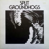 Split - The Groundhogs