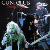 DEATH PARTY - The Gun Club