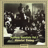 Complete Recorded Works In Chronological Order, Volume 1 (18 April To 13 November 1936) -- Hamfat S - The Harlem Hamfats