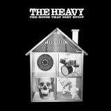 The House That Dirt Built - The Heavy