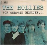 For Certain Because... - The Hollies