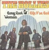 Long Cool Woman / Life I've Led - The Hollies