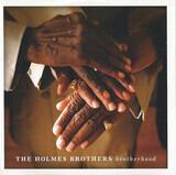 Brotherhood - The Holmes Brothers
