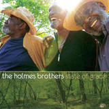 State of Grace - The Holmes Brothers