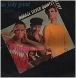 The Jody Grind - The Horace Silver Quintet / The Horace Silver Sextet