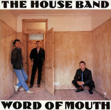 Word of Mouth - The House Band