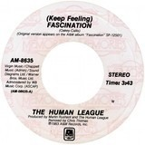 (Keep Feeling) Fascination / Mirror Man - The Human League