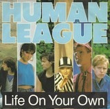 Life On Your Own - The Human League