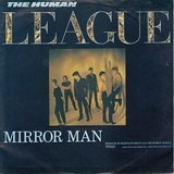 Mirror Man - The Human League