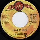 Choice Of Colors / Mighty Mighty Spade & Whitey - The Impressions