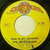 This Is My Country / My Woman's Love - The Impressions