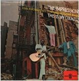 This Is My Country - The Impressions
