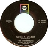 We're A Winner / It's All Over - The Impressions