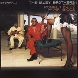 Eternal - The Isley Brothers featuring Ronald Isley