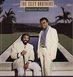 Smooth Sailin' - The Isley Brothers