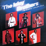 Winner Takes All - The Isley Brothers