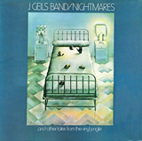 Nightmares ...And Other Tales From The Vinyl Jungle - The J. Geils Band