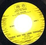 The Way You Look Tonight / Baby Baby Baby - The Jaguars