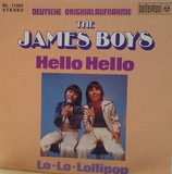 Hello Hello - The James Boys