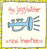 New Invention - The Jazz Butcher