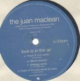 Love is in the air - The Juan MacLean