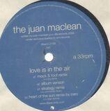 Love is in the air - The Juan MacLean