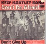Don't Be Afraid - The Keef Hartley Band